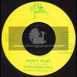 "Soul Of Anbessa-7""-Dont Play / Stranger Cole + Dont Play With Dub / Dwight Pinkneys All Stars - 2008"