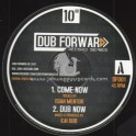 "Dub Forward-10""-Come Now / Isiah Mentor + Master Plan / Joseph Lalibela - Kai Dub"