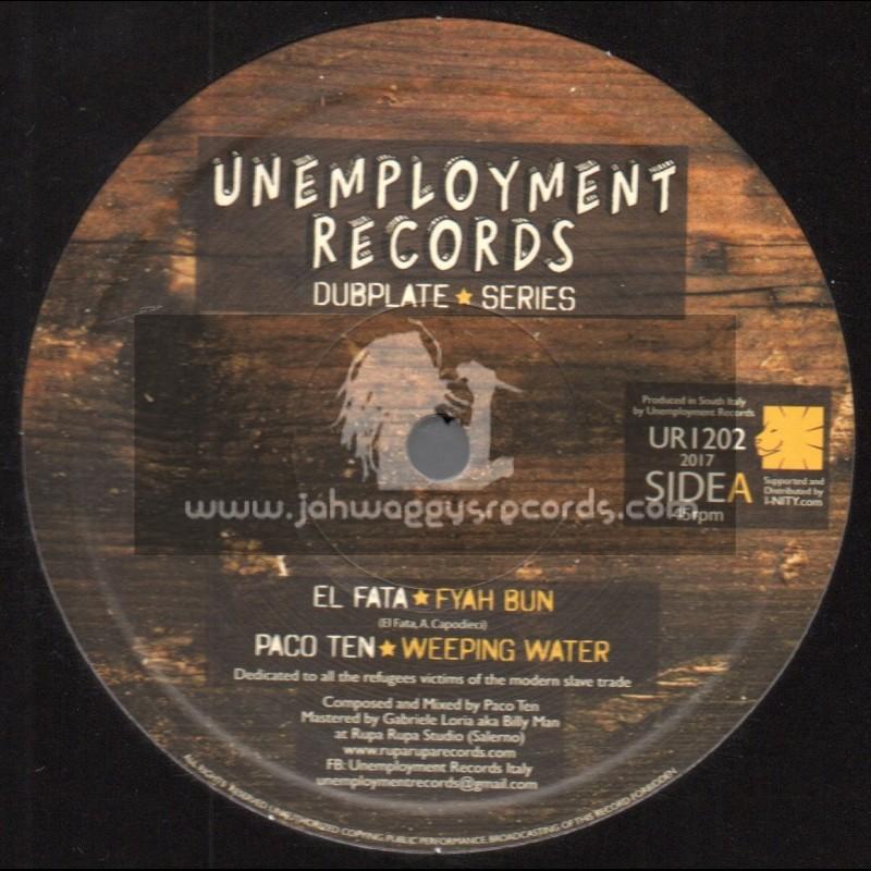 """Unemployment Records-12""""-Fyah Burn / El Fata + Jah Call / Hornsman Coyote"""