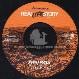 "Real Life Story-7""-Fyah Fyah / Jessie Royal + Kush No Bush / Mr Williamz"
