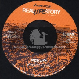 """Real Life Story-7""""-Real Life / Raging Fyah"""
