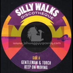 "Silly Walks-7""-Keep On Moving / Gentleman And Torch + Big Banking / King Mas"