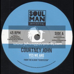"""Soul Man Records-7""""-Yes We Are / Courtney John + All The Way / Courtney John"""