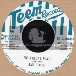 """Teem Records-7""""-No Tribal War / Jah Lloyd + Ark Of The Covenant / Bunny And Hermam"""