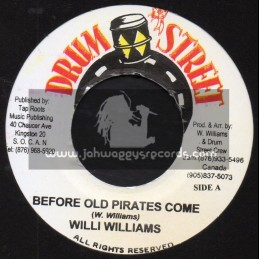 "Drum Street-7""-Before Old Pirates Came / Willi Wiiliams"