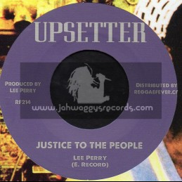 """Upsetter-7""""-Justice To The People / Lee Perry"""