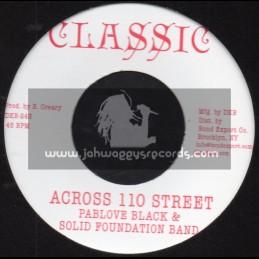 "Classic-7""-Across 110 Street  / Pablove Black & Solid Foundation Band + Over The Bridge / Solid Foundation Band"