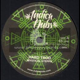 """Indica Dubs-7""""-Hard Trod / Mystical Steppa + Dasha Dub / Mystical Steppa"""