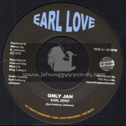 "Earl Love-Top Ranking Sound-7""-Only Jah / Earl Zero + Only Jah Dub / Soul Syndicate"