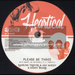 "Heartical Records-7""-Please Be Three / Ranking Trevor, Jah Mikey & Daddy Shark + Inna Di Ghetto / Zoro"