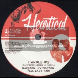 "Heartical Records-7""-Handle We / Carlton Livingston Feat. Lady Ann + West Gone Black / Kojak"