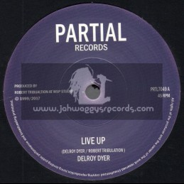 "Partial Records-7""-Live Up / Delroy Dyer + Live Up Dub / Tribulation All Stars"