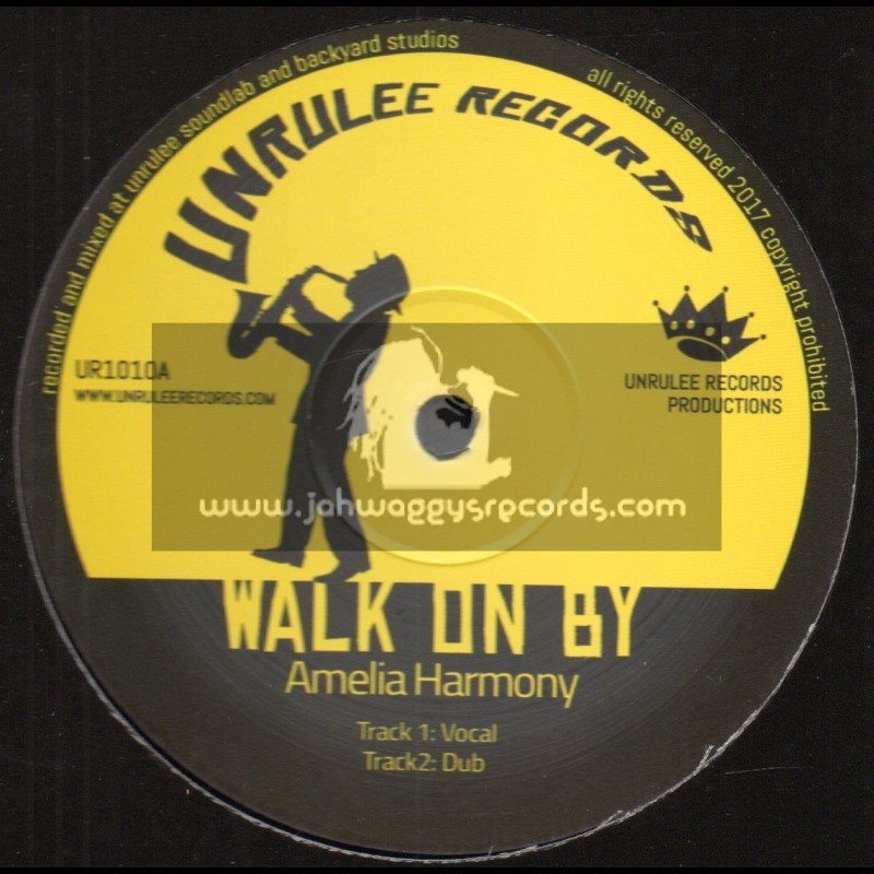 """Unrulee Records-12""""-Walk On By / Amelia Harmony + Echoes Of Love / I-Jah Solomon"""