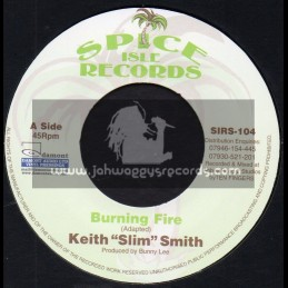 "Spice Isle Records-7""-Burning Fire / Keith Slim Smith + My Baby Is Gone / Delroy Wilson"