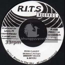 "R.I.T.S-7""-Miss Claudy / Gregory Isaacs & Skycru + Nah Remember / Anthony Que & Skycru"