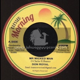 "Blessed Morning-7""-Mr Wicked Man / Don Royal + Blender Special / Blessed Morning All Stars"