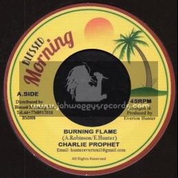 """Blessed Morning-7""""-Burning Flame / Charlie Prophet + Blender Special / Blessed Morning All Stars"""