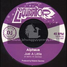 """Liquidator-7""""-Just A Little Bit / Alpheus + Sleeping Giant / Alpheus"""