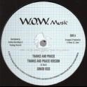 "W.O.W. Music-12""-Thanks And Praise / Junior Reid."