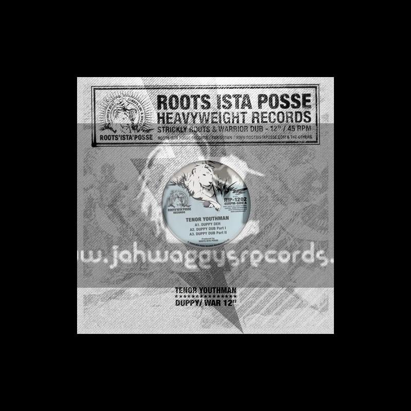 "Roots Ista Posse-12""-Duppy Deh / Tenor Youthman + War Inna East / Tenor Youthman"