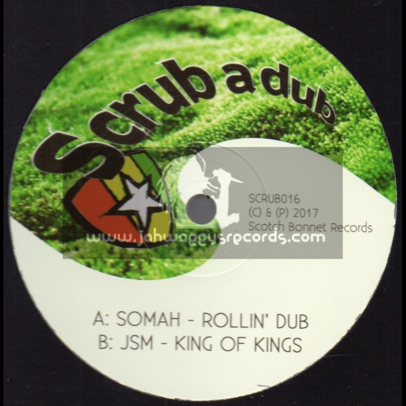 "Scrub A Dub-12""-Rollin Dub / Somah + King Of Kings / JSM"