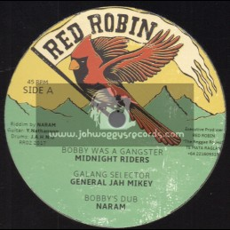 "Red Robin-12""-Bobby Was A Gangster / Midnight Riders + Ravers Party / General Jah Mikey"