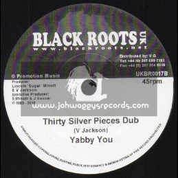 BLACK ROOTS UK-THIRTY PEICES OF SILVER/YABBY YOU
