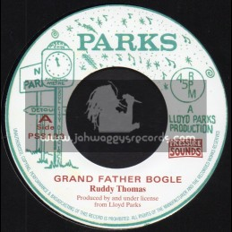 "Parks-7""-Grand Father Bogle / Ruddy Thomas + Part 2 / We The People Band"