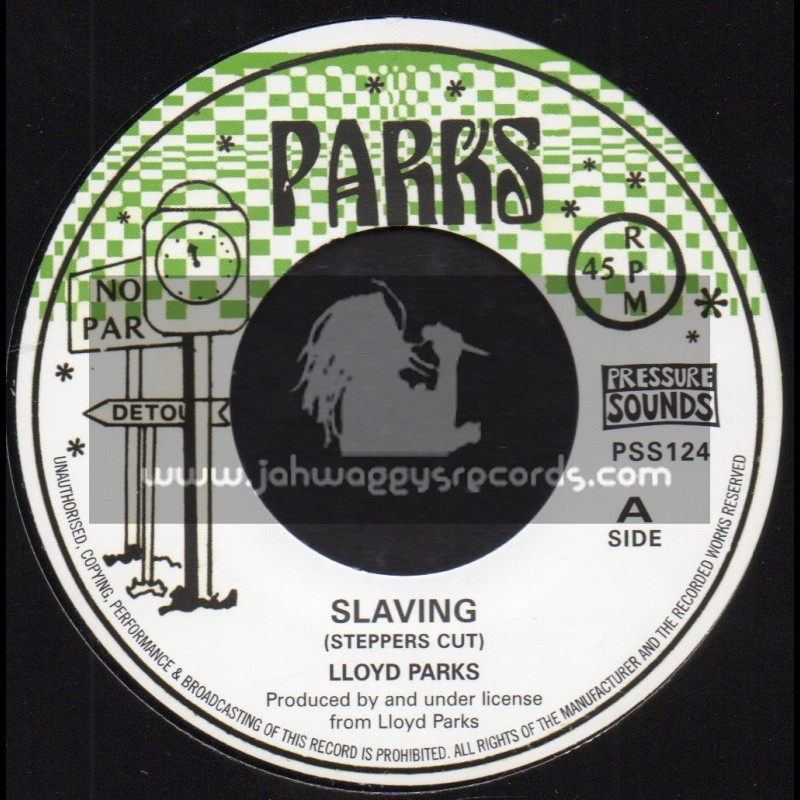 """Parks-7""""-Slaving (Steppers Cut) / Lloyd Parks + Part 2 / We The People Band"""