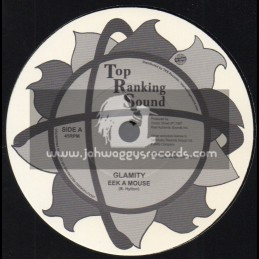 """Top Ranking Sound-7""""-Glamity / Eek A Mouse"""