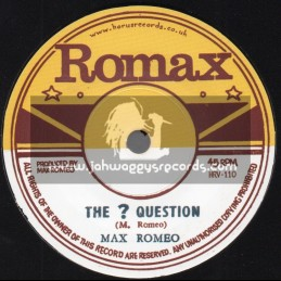 "Romax-7""-The Question / Max Romeo + Rat Poison / Ron Wilson"