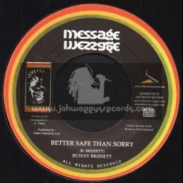"Message-7""-Better Safe Than Sorry / Bunny Brissett"