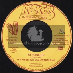 "Rockers International-7""-Stronger / Jenifer (Sis Jam) Wakeland"