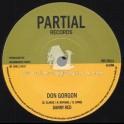 """Partial Records-7""""-Don Gorgon / Danny Red + Gorgon Dub / Boombastic Crew"""