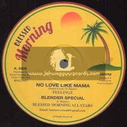 Blessed Morning-12-No Love Like Mama / Feelingz + Prison Life / Unstoppable Fyah