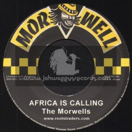 """Morwell-Roots Traders-7""""-Africa Is Calling / The Morwells"""
