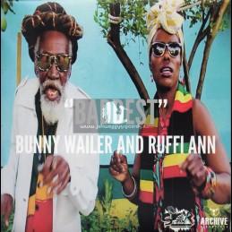 "Suger Pan-7""-Baddest / Bunny Wailer And Ruffi Ann + Jah Never Fail Me Yet / Ruffi Ann"