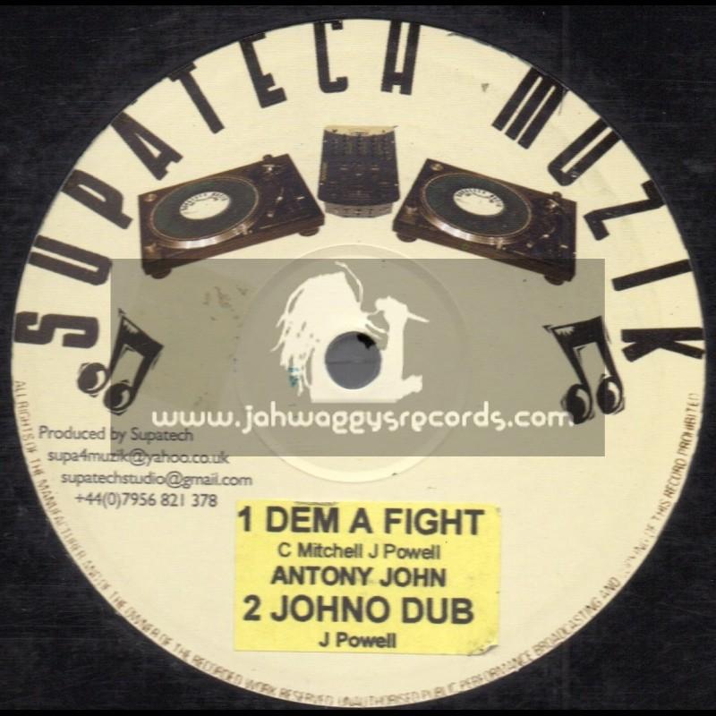 Supatech Muzik-Dem A Fight / Anthony John + Rock Rock / Naffi I