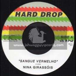 """Hard Drop-7""""-Sangue Vermelho / Nina Girassois"""