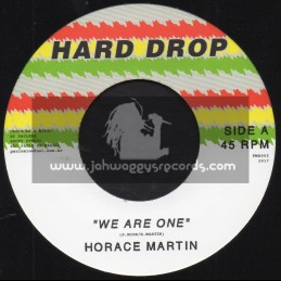 """Hard Drop-7""""-We Are One / Horace Martin"""