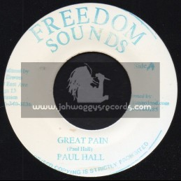 """Freedom Sounds-7""""-Great Pain / Paul Hall"""