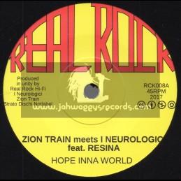 "Real Rock-7""-Hope Inna World / Zion Train Meets I Neurologici Feat. Resina"