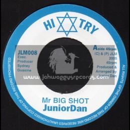 "Hi Try Records-7""-Mr Big Shot / Junior Dan"