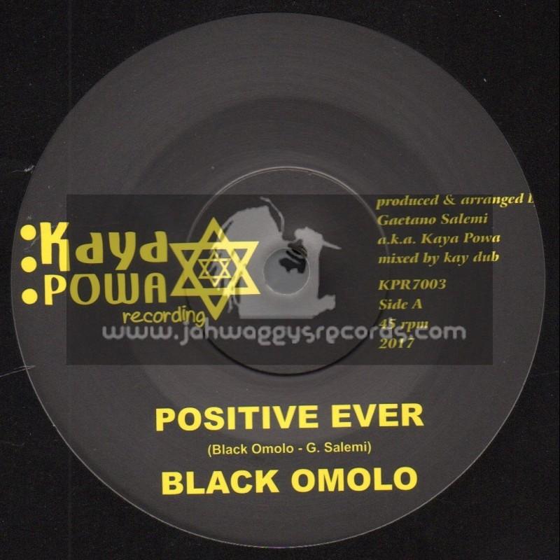 "Kaya Powa Recording-7""-Positive Ever / Black Omolo + Positive Dub / Kay Dub Meets Kaya Powa"