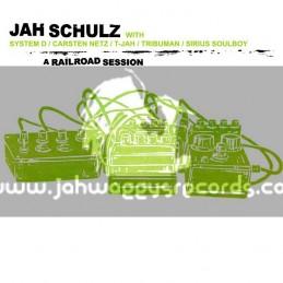 Railroad Records-LP-A Railroad Session / Jah Schulz With System D, Tribuman, Sirius Soulboy, Carsten Netz