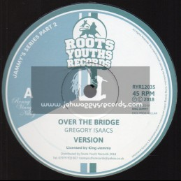 """Roots Youths Records-12""""-Over The Bridge / Gregory Isaacs + Lets Go Dancing / Gregory Isaacs - Jammy Series 2"""
