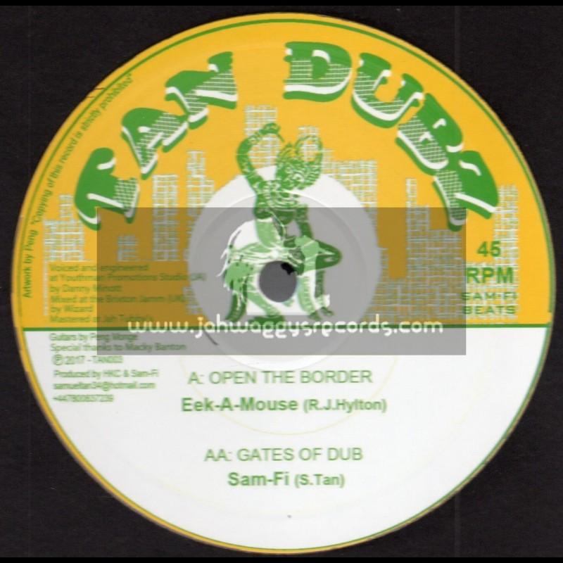 "Tan Dubz-10""-Open The Border / Eek A Mouse"