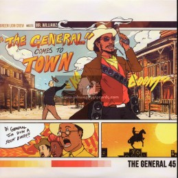 """Green Lion Crew-7""""-The General Comes To Town / Mr Williams Feat. Joe Lickshot"""