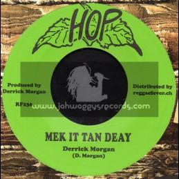 "Hop-7""-Mek It Tan Deay / Derrick Morgan + Green Hornet / Lennox Brown"