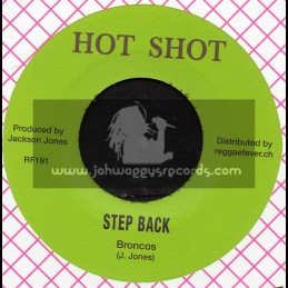 """Hot Shot-7""""-You Ran Away / Lloyde Jackson And The Groovers + Step Back / Broncos"""